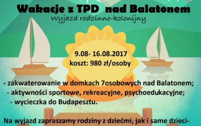 Wakacje z TPD nad Balatonem