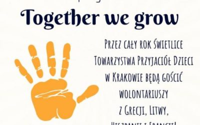 "Wolontariat Europejski EVS Erasmus+ ""Together we grow"""